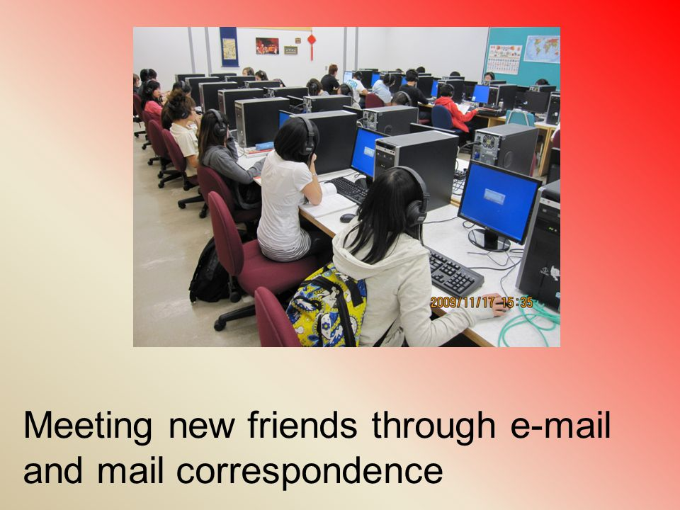 Meeting new friends through e-mail and mail correspondence
