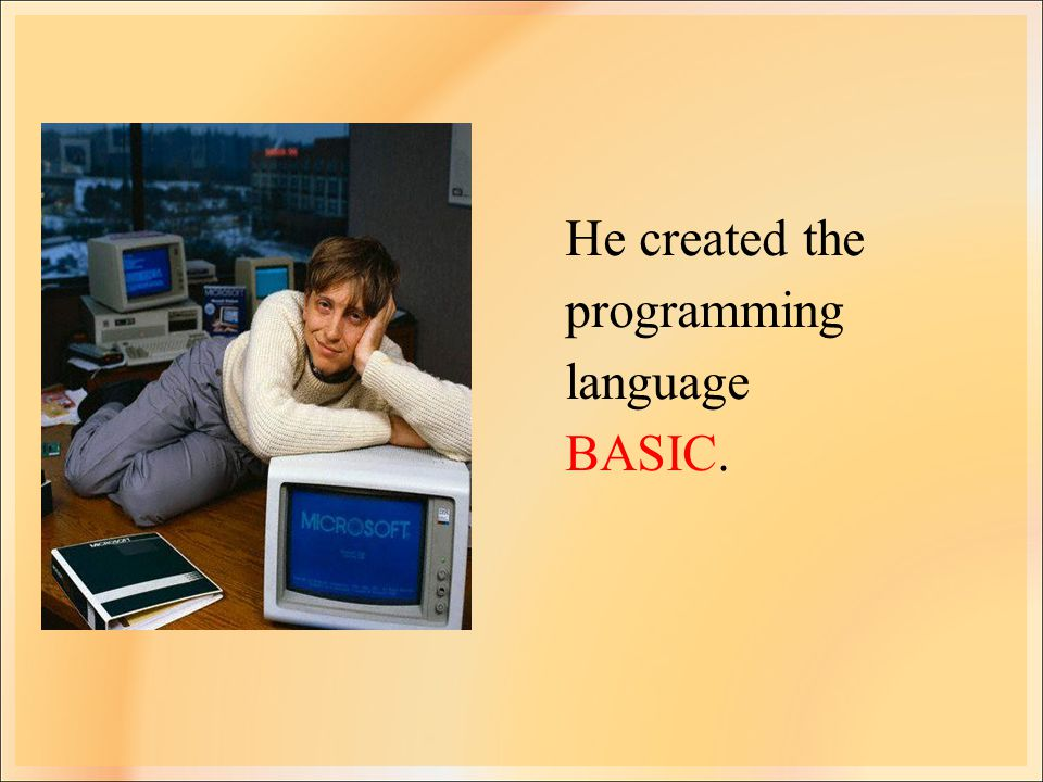 He created the programming language BASIC.