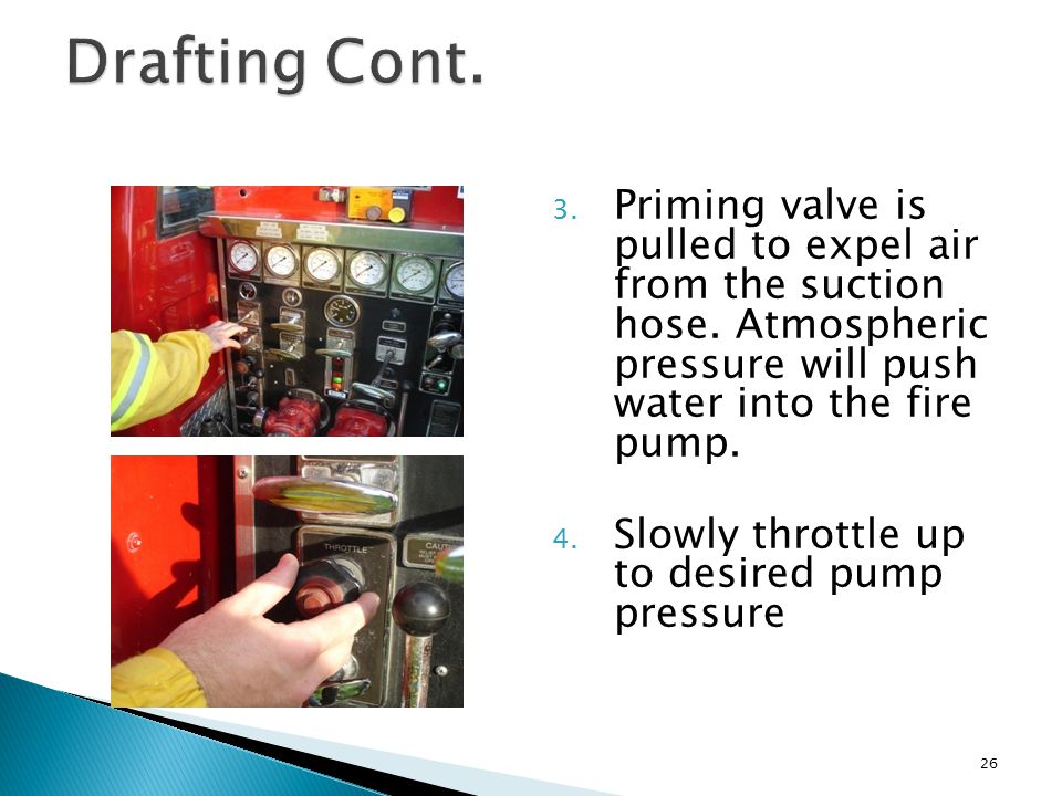 3. Priming valve is pulled to expel air from the suction hose.