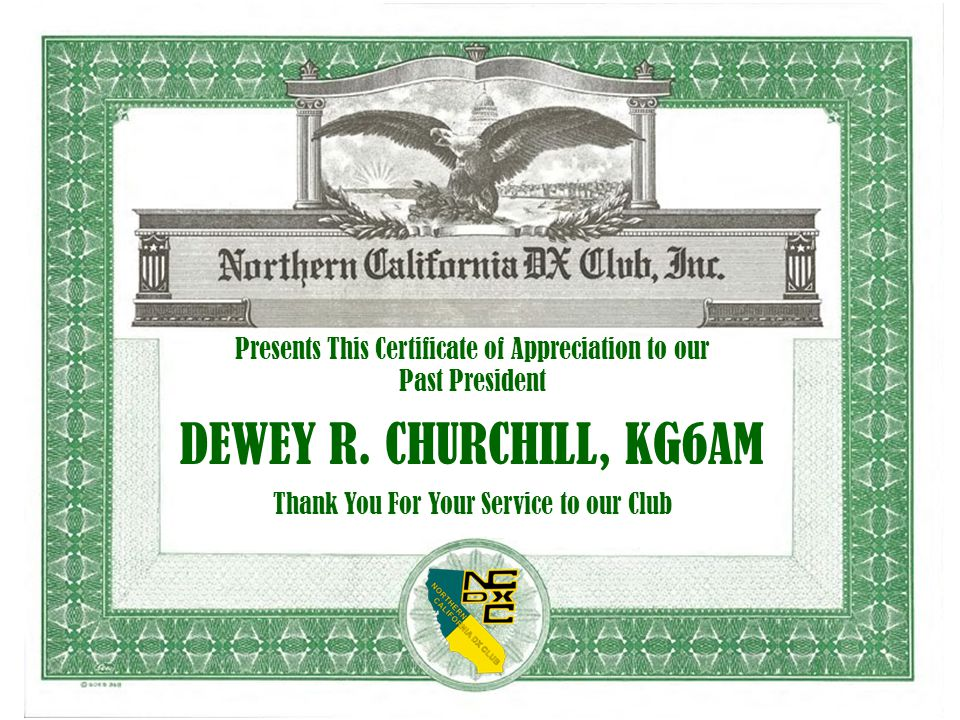 Presents This Certificate of Appreciation to our Past President DEWEY R.