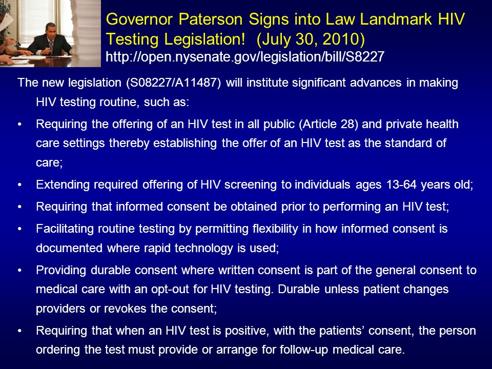 Governor Paterson Signs into Law Landmark HIV Testing Legislation.