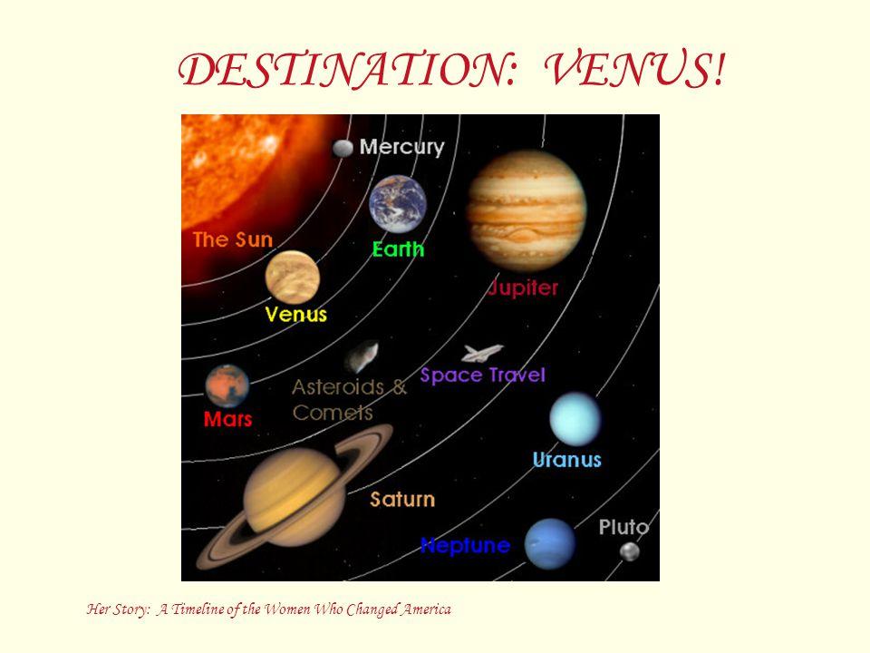 DESTINATION: VENUS!