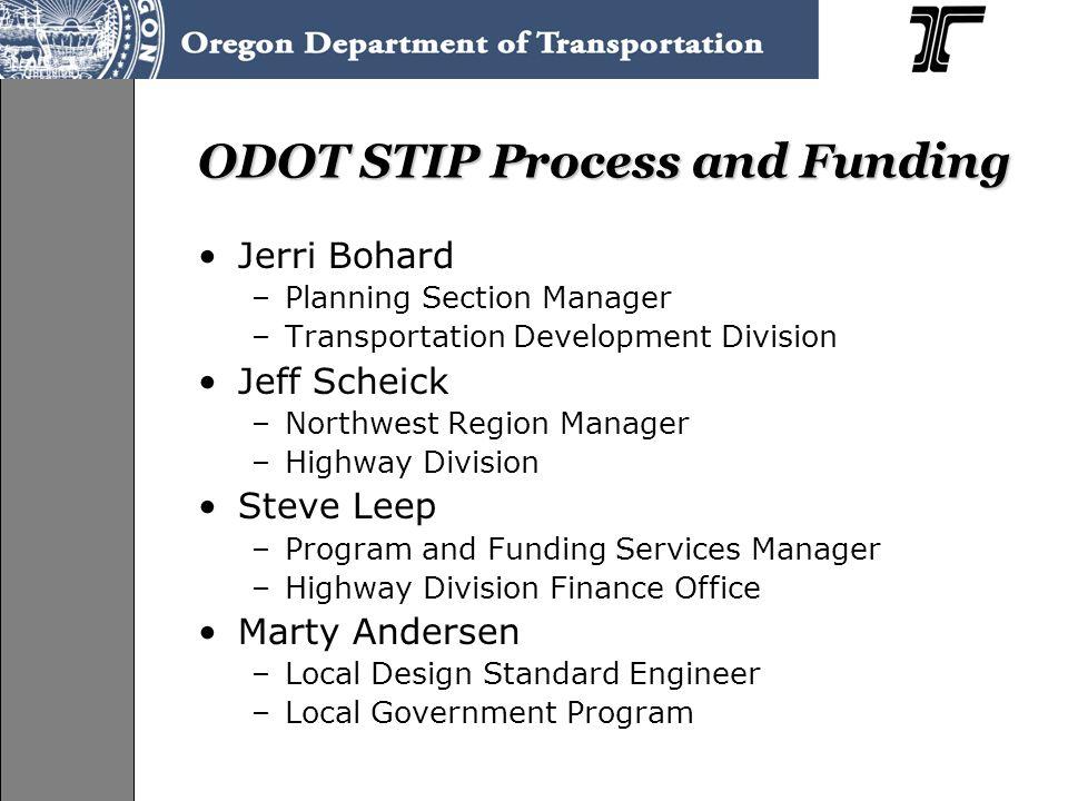 Outline of Presentation Planning Process Transportation System Planning in Oregon Area Commissions on Transportation STIP Process Selection Process