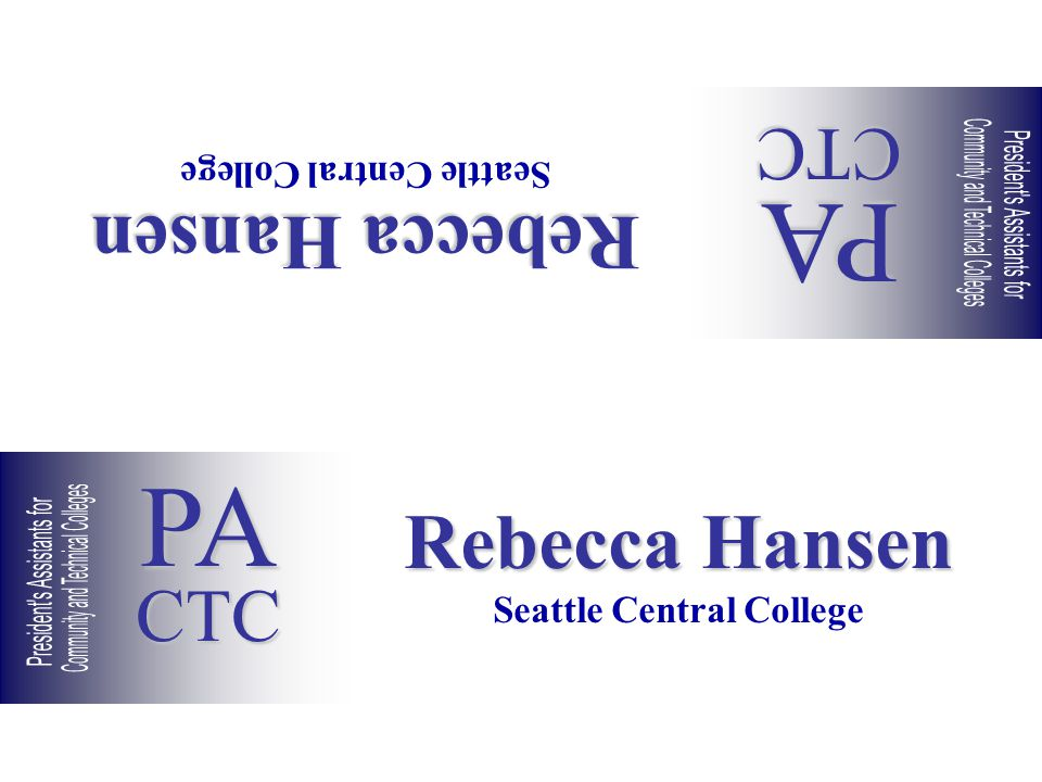 Rebecca Hansen Seattle Central College Rebecca Hansen Seattle Central College PACTC PACTC