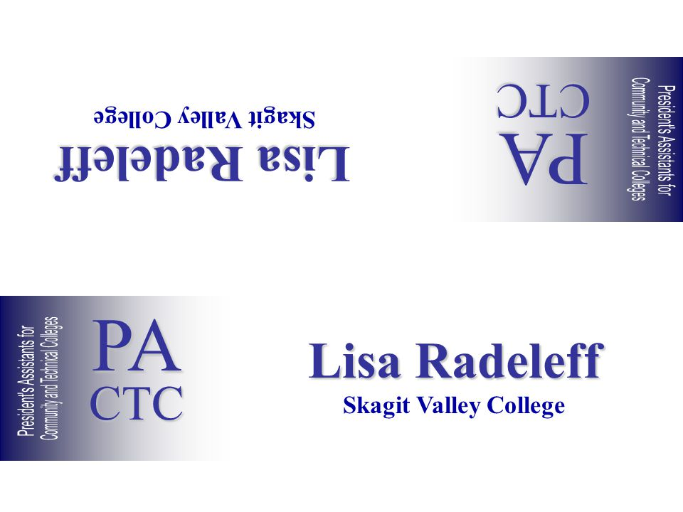 Lisa Radeleff Skagit Valley College Lisa Radeleff Skagit Valley College PACTC PACTC