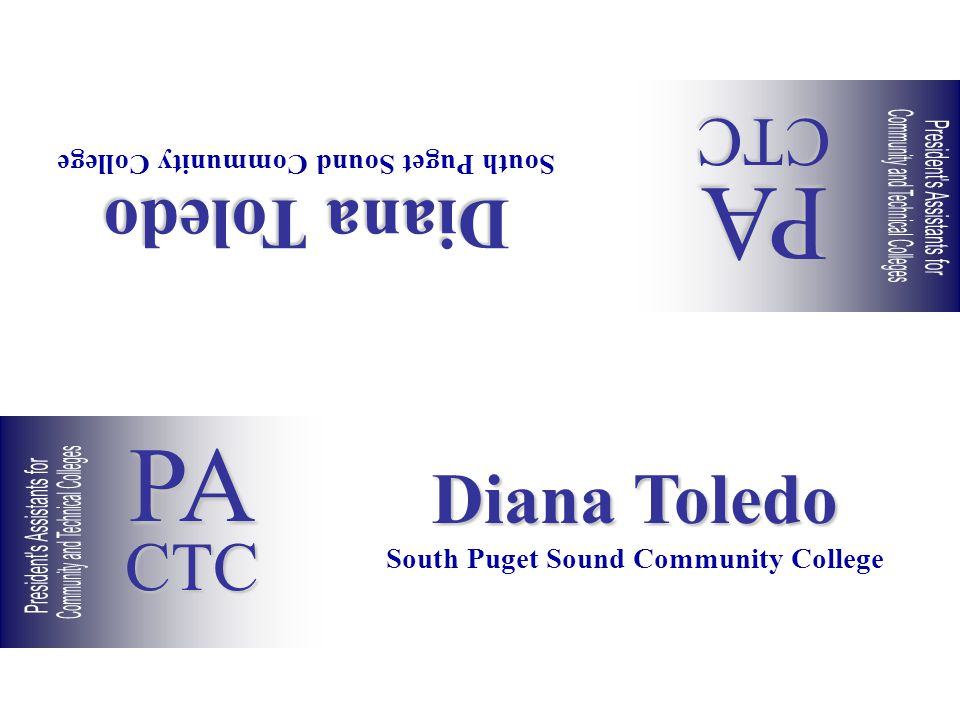 Diana Toledo South Puget Sound Community College Diana Toledo South Puget Sound Community College PACTC PACTC