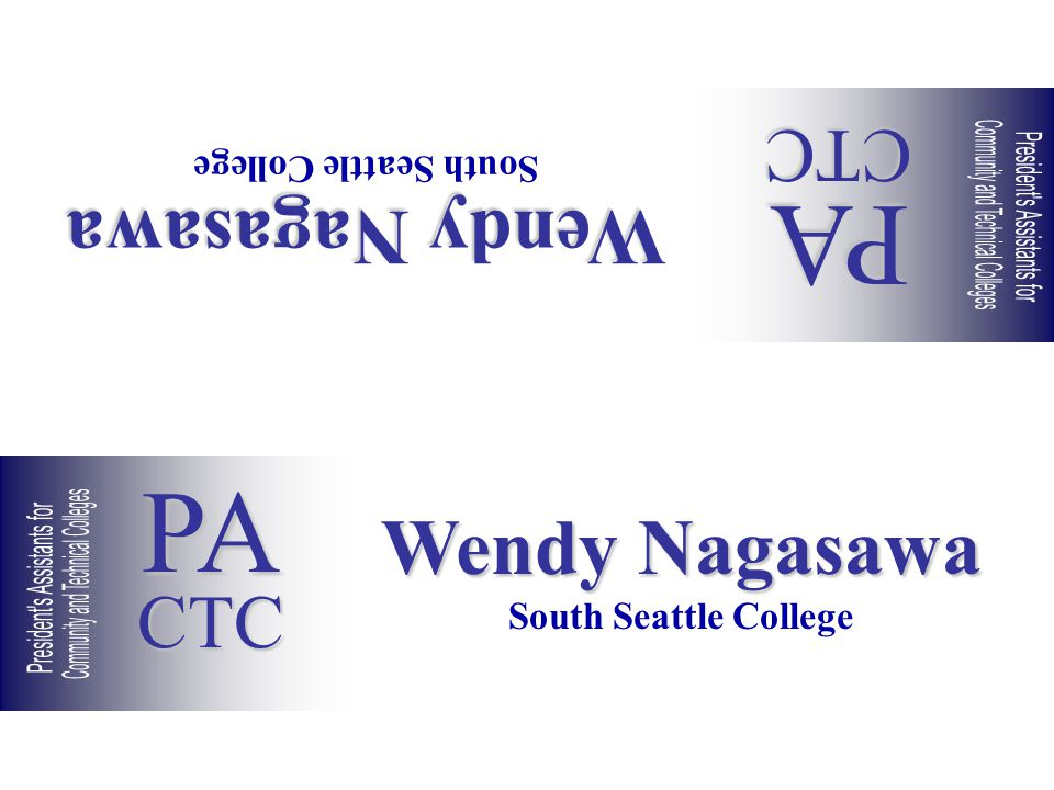Wendy Nagasawa South Seattle College Wendy Nagasawa South Seattle College PACTC PACTC