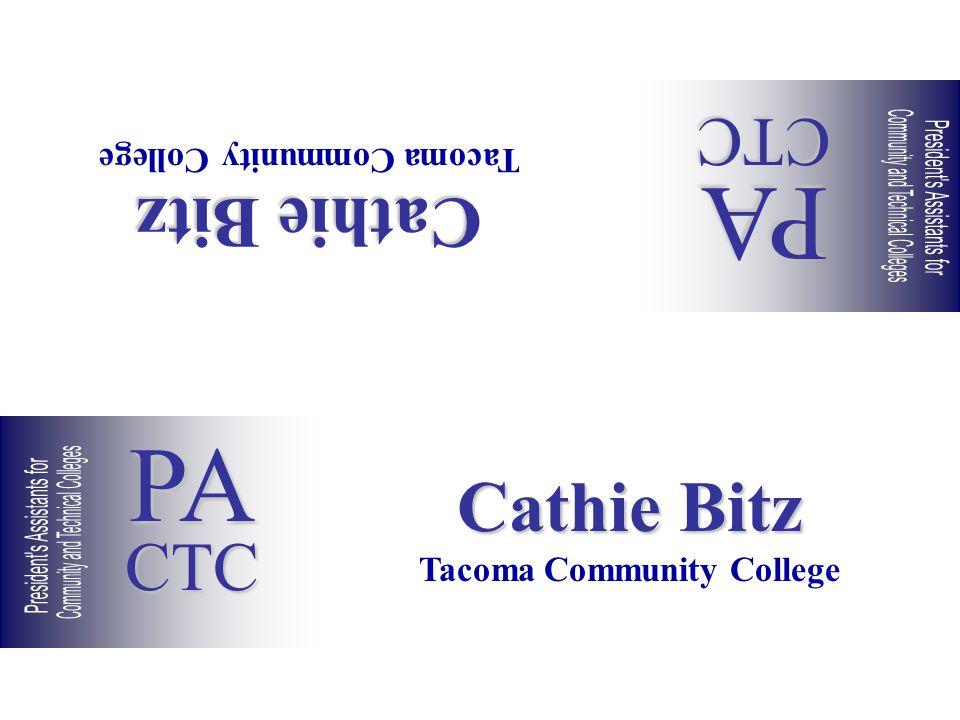 Cathie Bitz Tacoma Community College Cathie Bitz Tacoma Community College PACTC PACTC