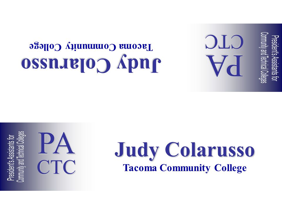 Judy Colarusso Tacoma Community College Judy Colarusso Tacoma Community College PACTC PACTC