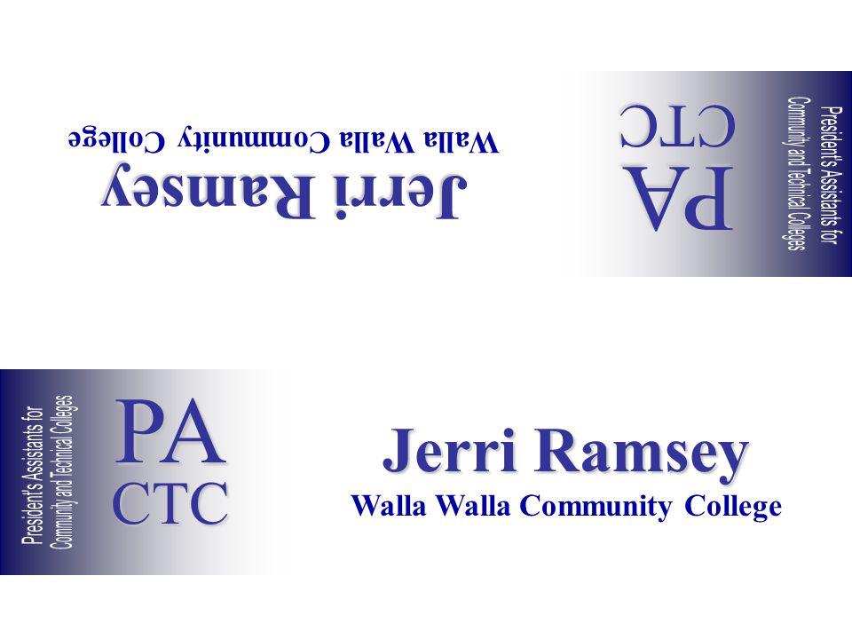 Jerri Ramsey Walla Walla Community College Jerri Ramsey Walla Walla Community College PACTC PACTC