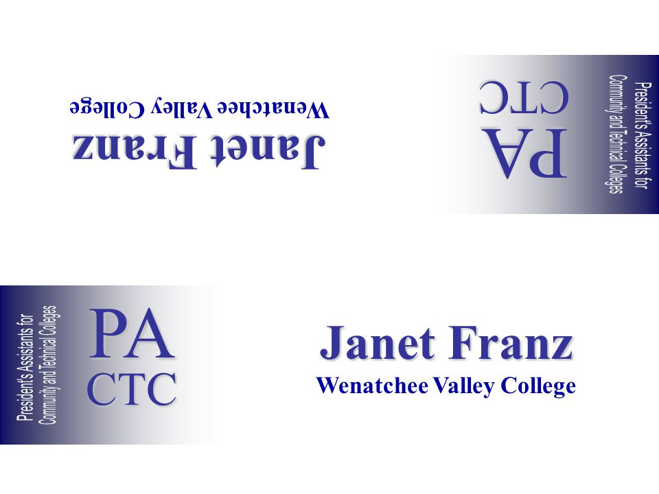 Janet Franz Wenatchee Valley College Janet Franz Wenatchee Valley College PACTC PACTC