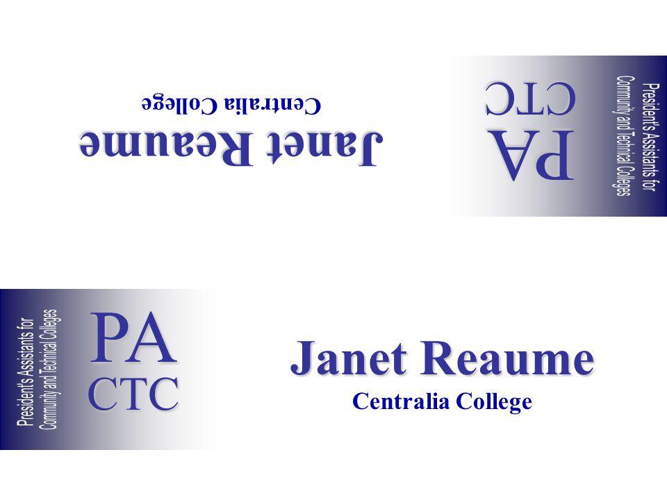 Janet Reaume Centralia College Janet Reaume Centralia College PACTC PACTC