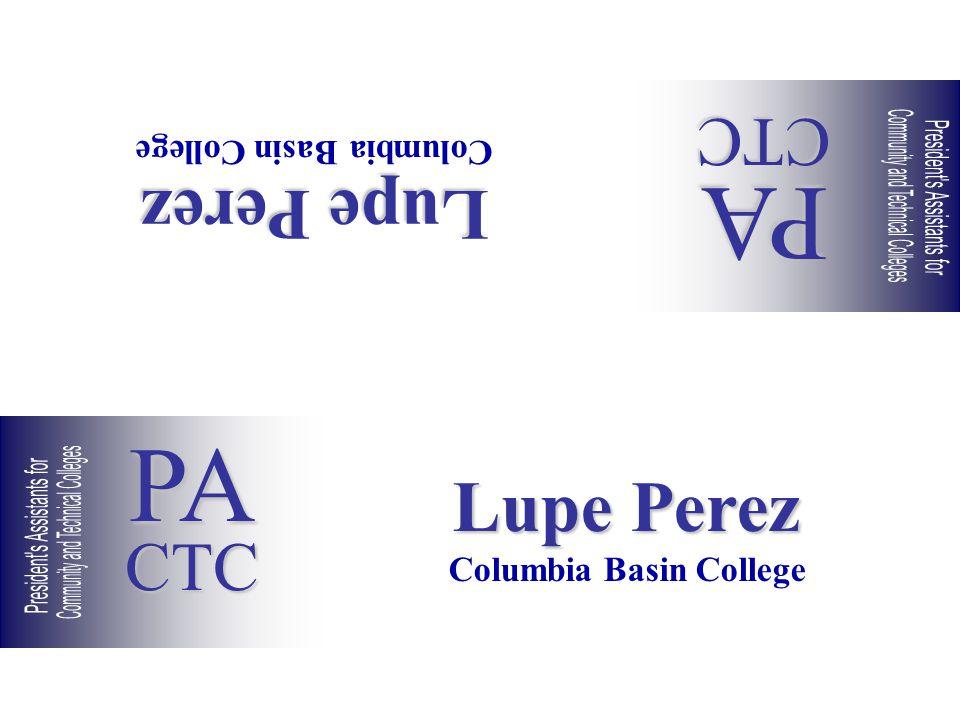 Lupe Perez Columbia Basin College Lupe Perez Columbia Basin College PACTC PACTC