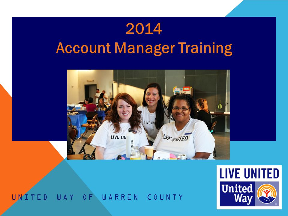 2014 Account Manager Training UNITED WAY OF WARREN COUNTY