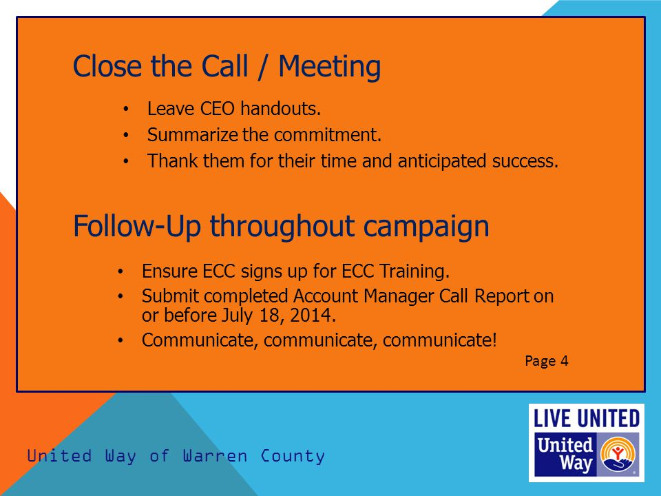 Close the Call / Meeting Leave CEO handouts. Summarize the commitment.