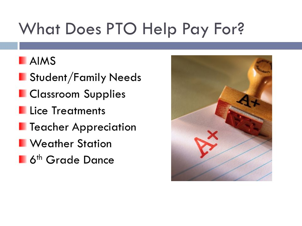 What Does PTO Help Pay For.