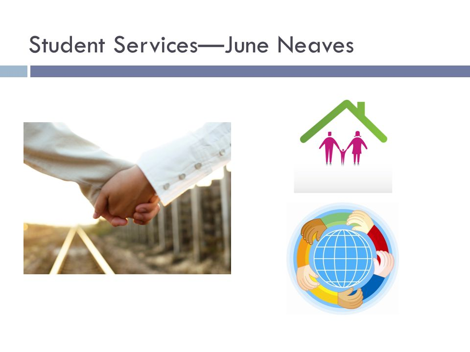 Student Services—June Neaves