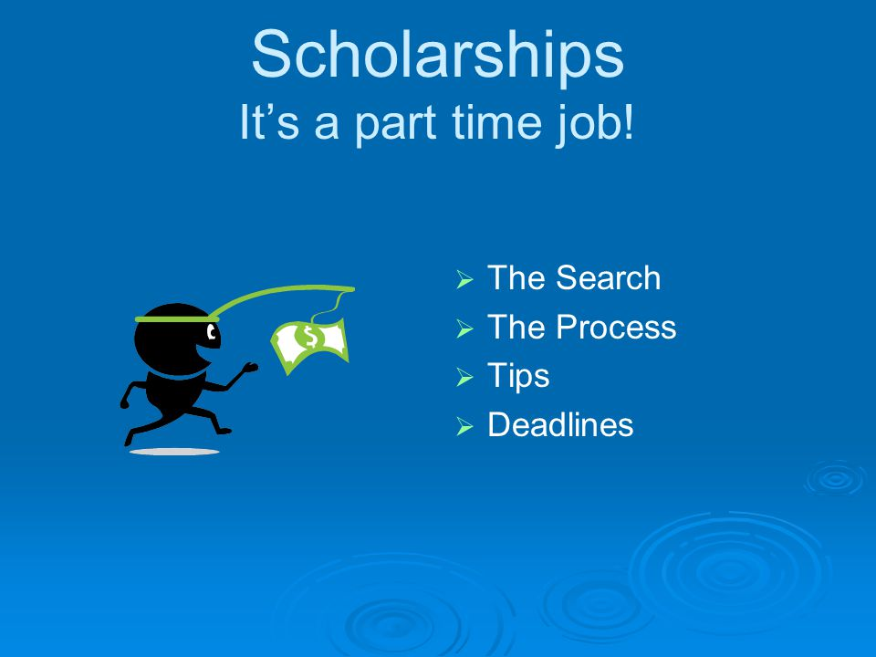 Scholarships  Register at www.fastweb.com www.fastweb.com  Check in Counseling Office.