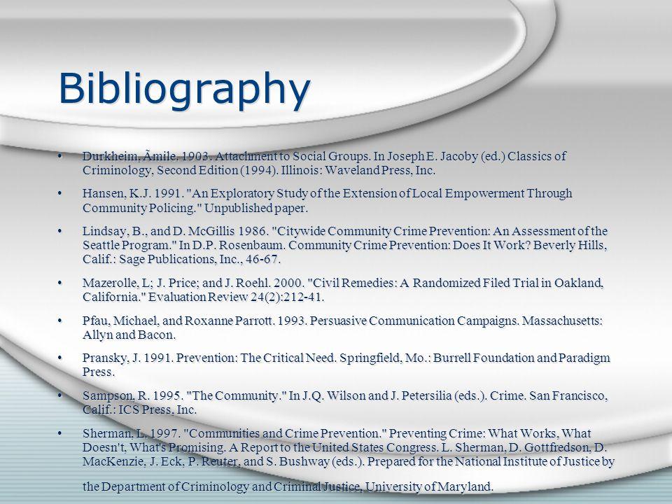 Bibliography Durkheim, Ãmile. 1903. Attachment to Social Groups.
