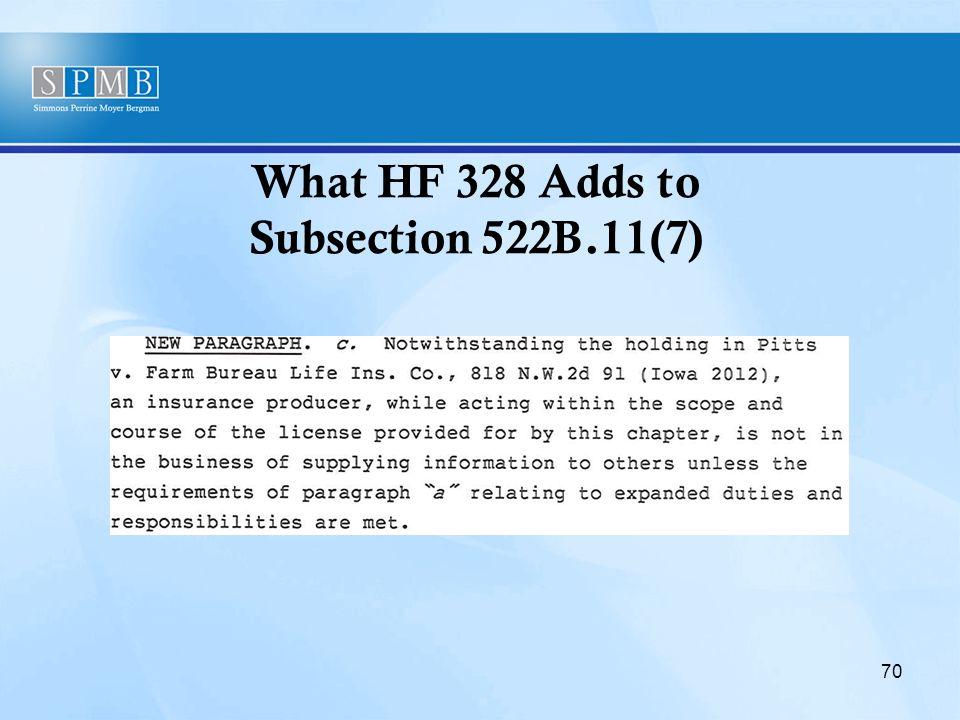 What HF 328 Adds to Subsection 522B.11(7) 70