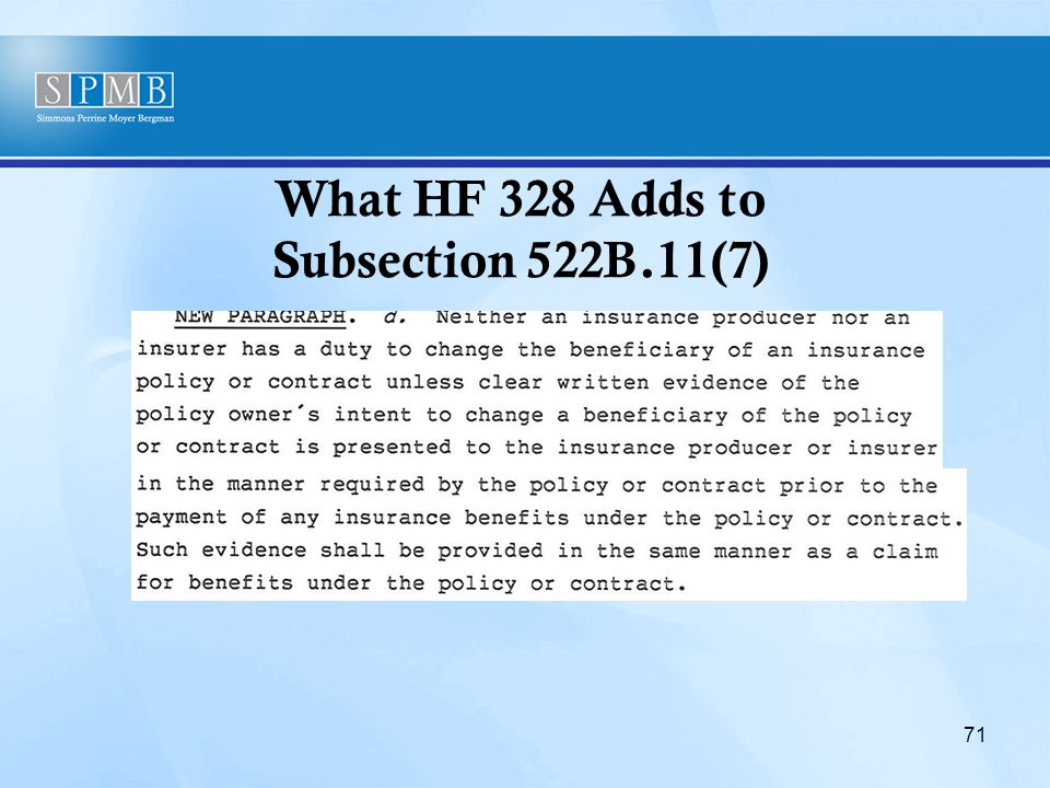 What HF 328 Adds to Subsection 522B.11(7) 71