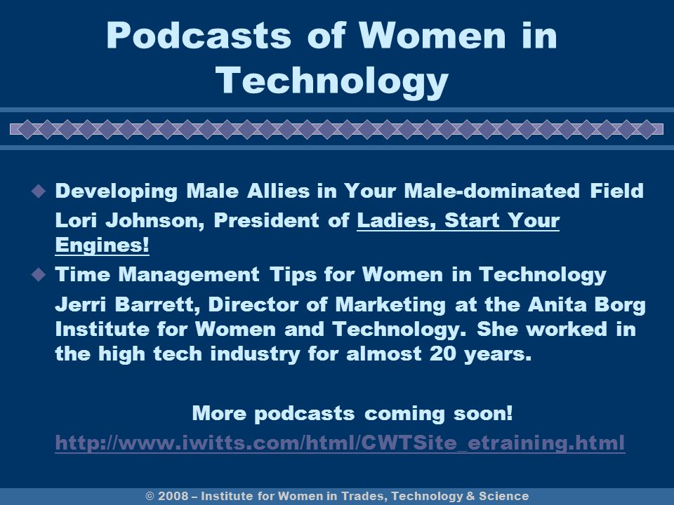 Podcasts of Women in Technology  Developing Male Allies in Your Male-dominated Field Lori Johnson, President of Ladies, Start Your Engines.