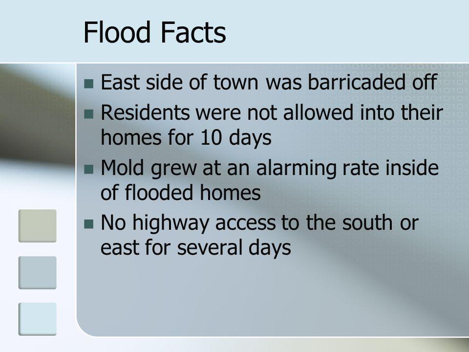 Flood Facts 12,301 volunteer hours were logged for FEMA reimbursement.