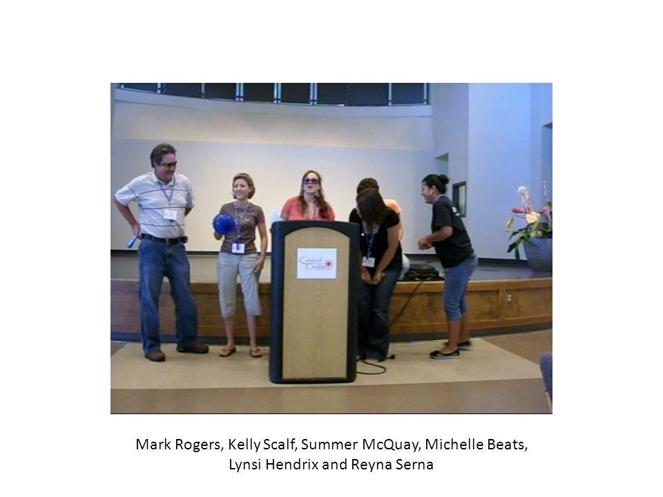 Mark Rogers, Kelly Scalf, Summer McQuay, Michelle Beats, Lynsi Hendrix and Reyna Serna