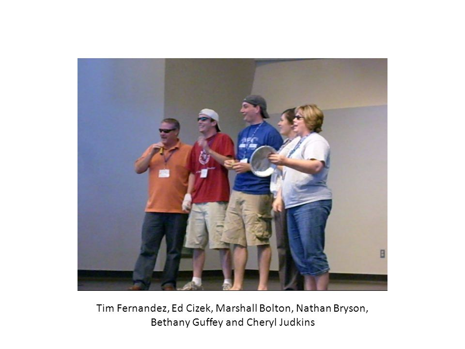 Tim Fernandez, Ed Cizek, Marshall Bolton, Nathan Bryson, Bethany Guffey and Cheryl Judkins