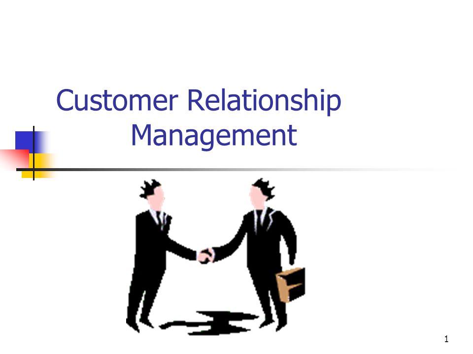1 Customer Relationship Management