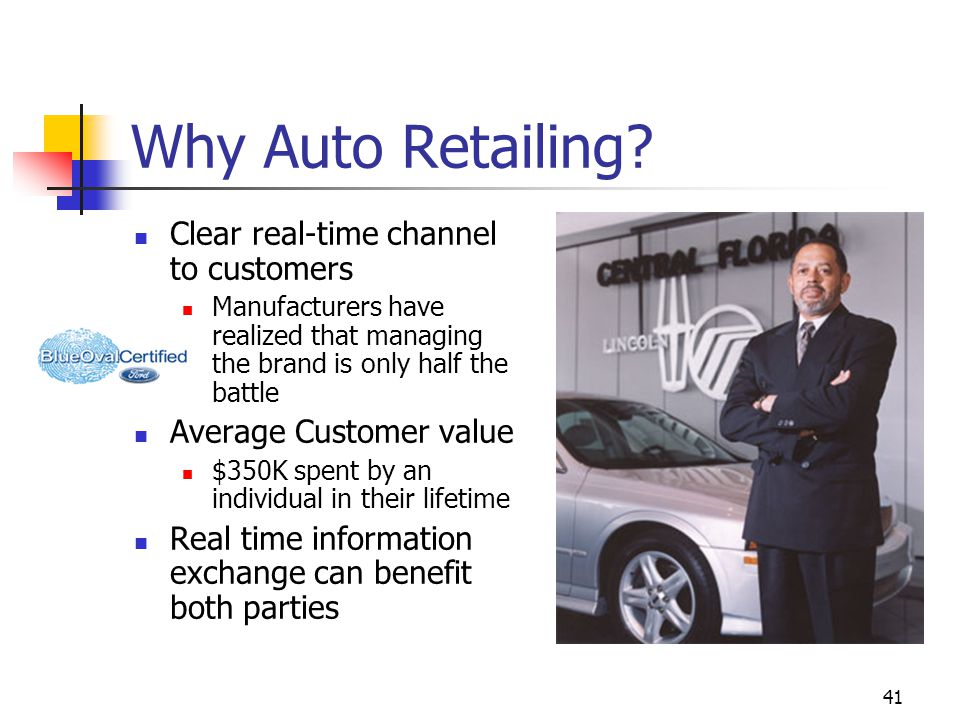 41 Why Auto Retailing.
