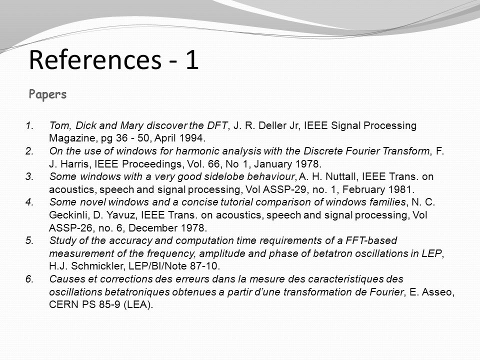 References - 1 1.Tom, Dick and Mary discover the DFT, J.