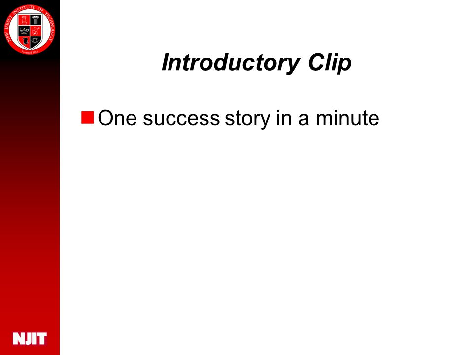 Introductory Clip One success story in a minute