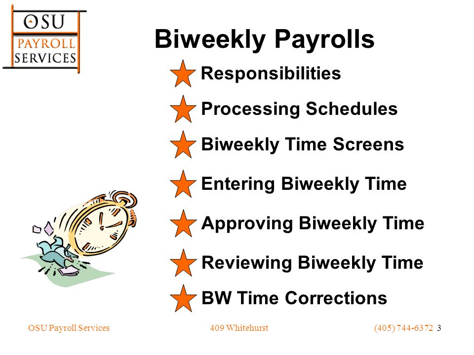 OSU Payroll Services(405) 744-6372 14409 Whitehurst OSU *Trial* Biweekly Report of Pay by Assignment Department Description: OSU *Trial* Biweekly Report of Pay by Department Report Name: OSU Wage Rpt by Dept T Report ID: OSU Wage Rpt by Dept T Report Title: Report Of Biweekly Pay By Assignment Dept Used To: Verify hours reported and gross pay for the biweekly employees is correct for department.