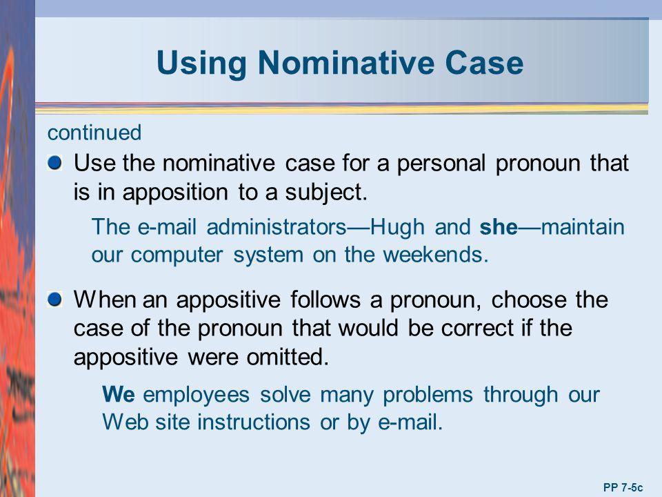Interrogative Pronouns Use interrogative pronouns to form direct and indirect questions.