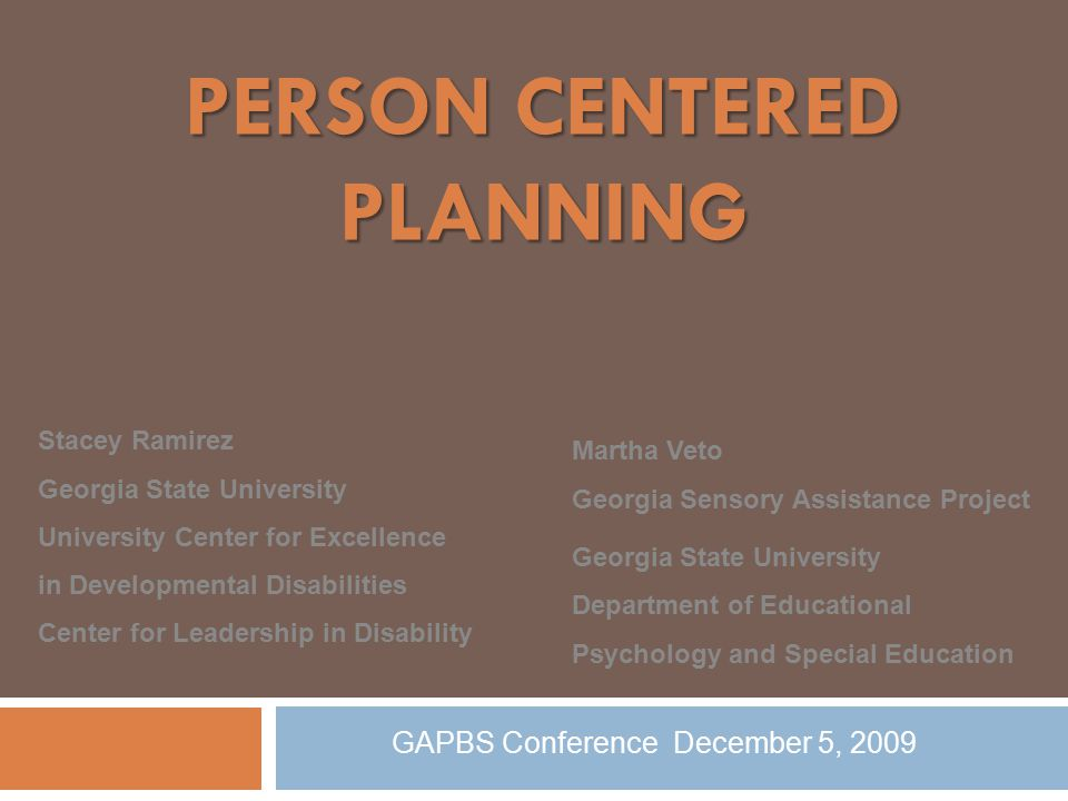 Contact Us: Stacey Ramirez Center for Leadership in Disability Georgia State University sramirez@gsu.edu 404-413-1288 Martha Veto Georgia Sensory Assistance Project Georgia State University mveto@gsu.edu 404-413-8312