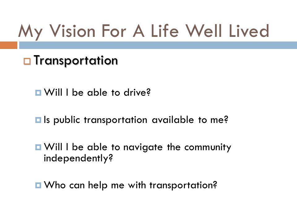 My Vision For A Life Well Lived  Work & Meaningful Day Activities  What job would I like.