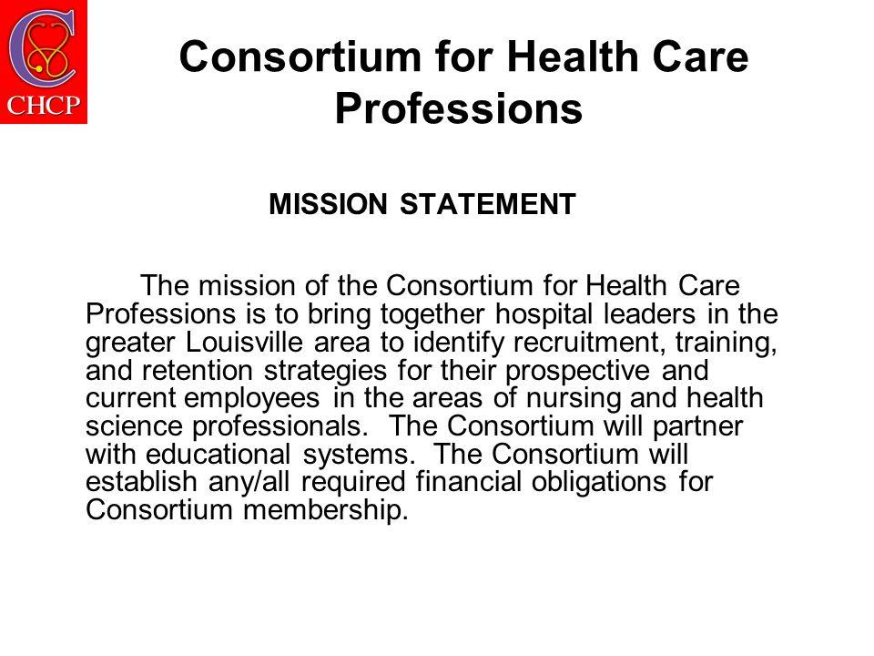 Consortium 2008 Board of Directors David Gray, Chair - Hardin Memorial Hospital Tom Gessel, Chair Elect - Sts.