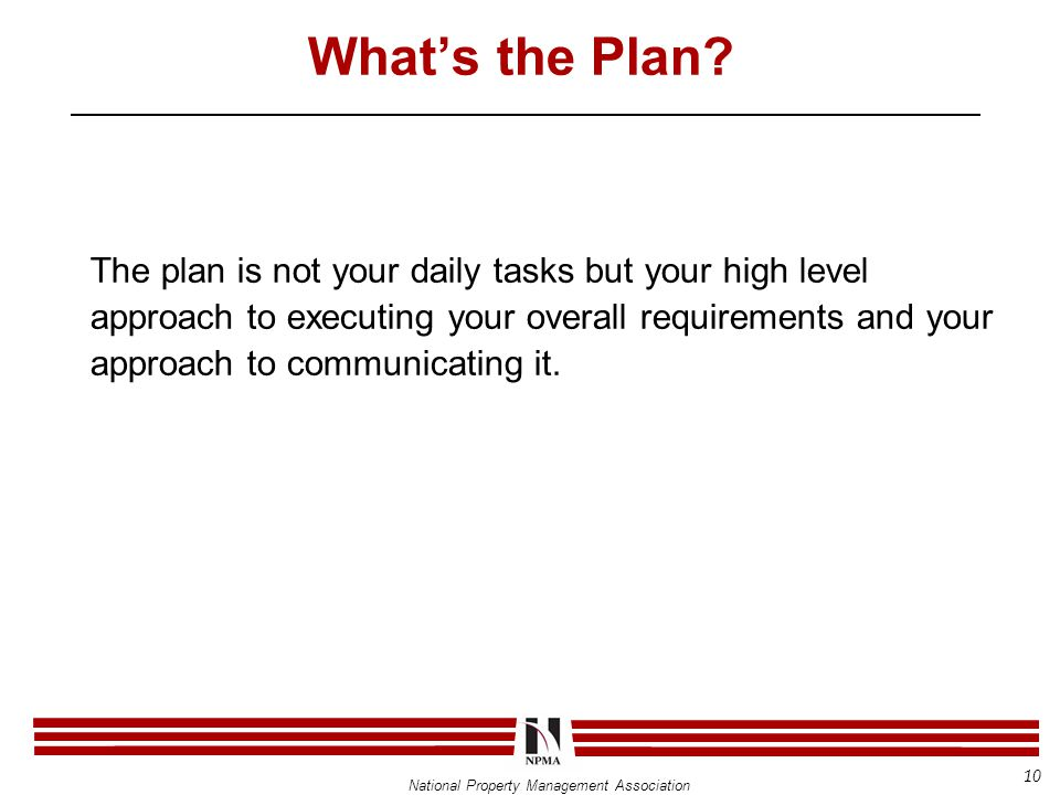 National Property Management Association What's the Plan.