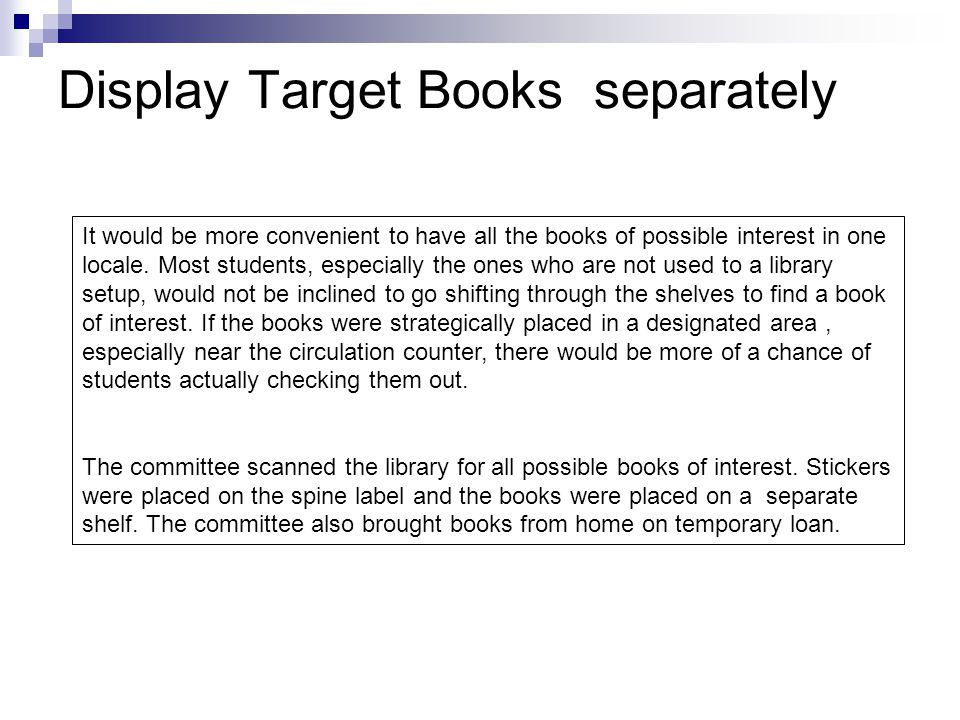 Display Target Books separately It would be more convenient to have all the books of possible interest in one locale.