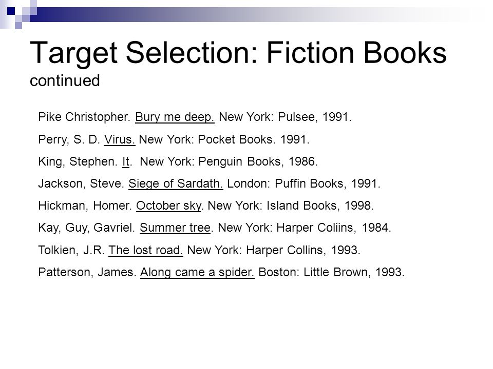Target Selection: Fiction Books continued Pike Christopher.