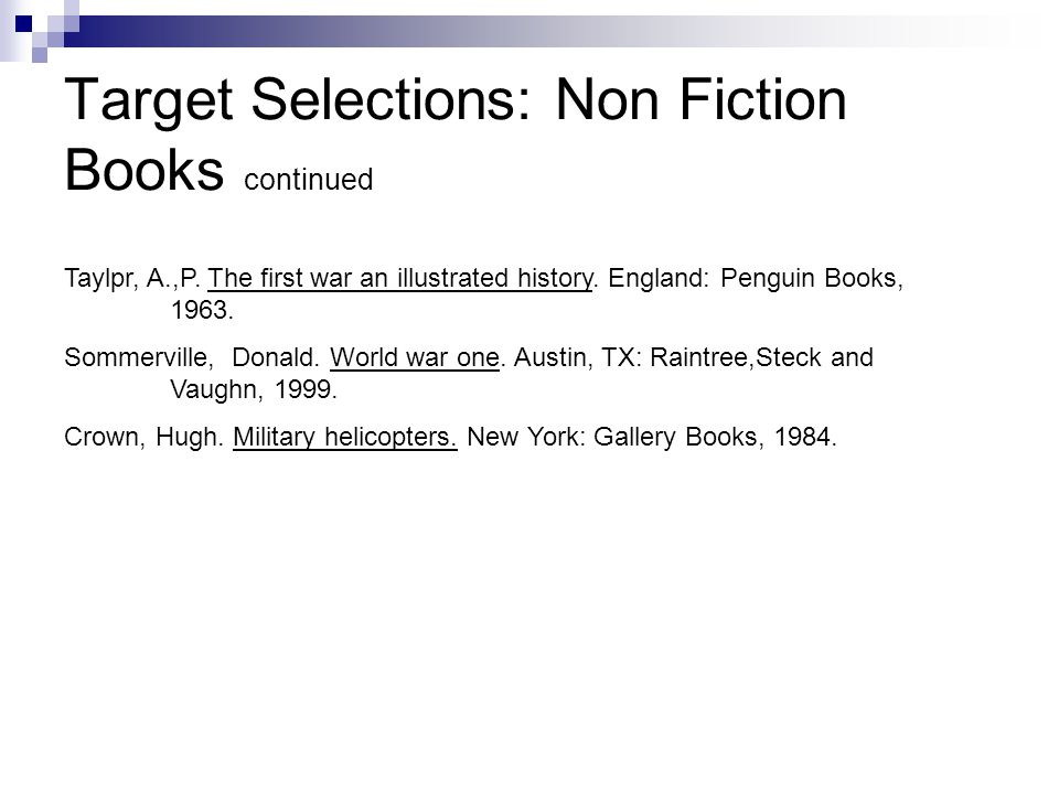 Target Selections: Non Fiction Books continued Taylpr, A.,P.