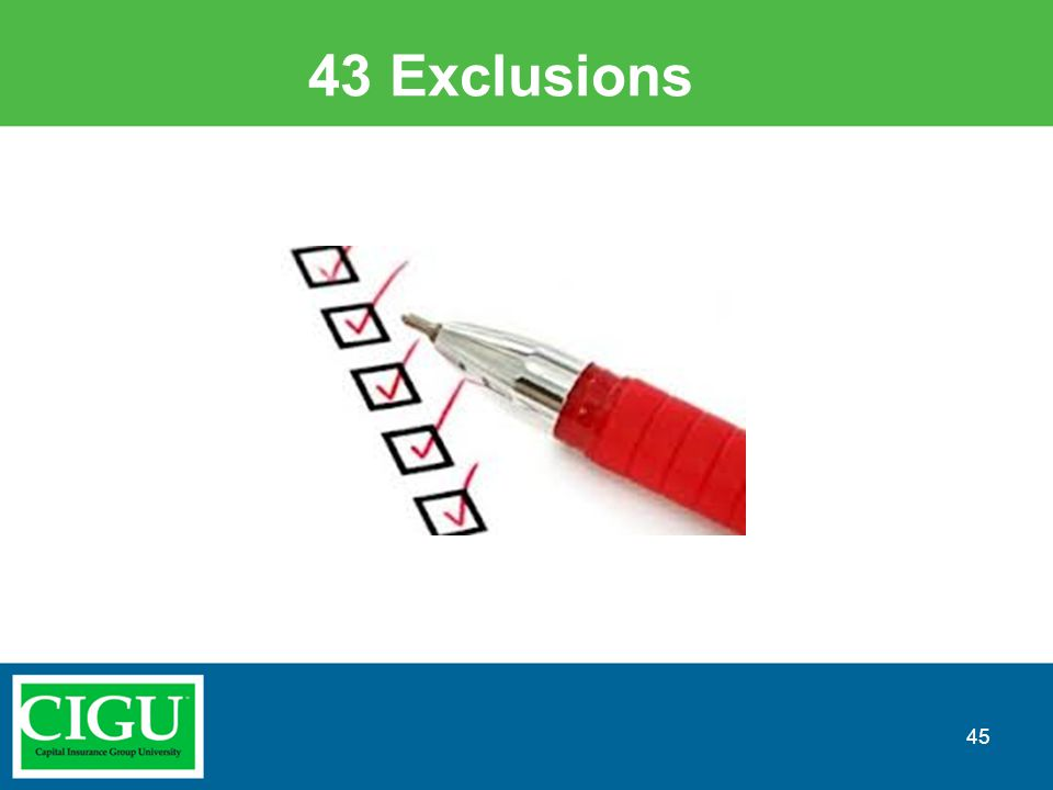 43 Exclusions 45