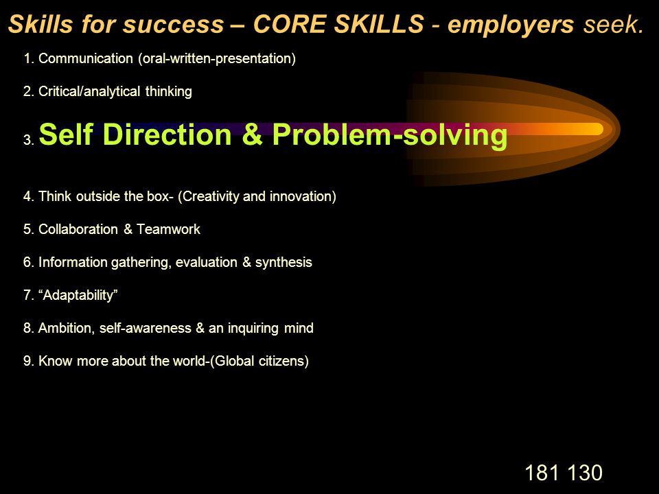 181 130 Skills for success – CORE SKILLS - employers seek.