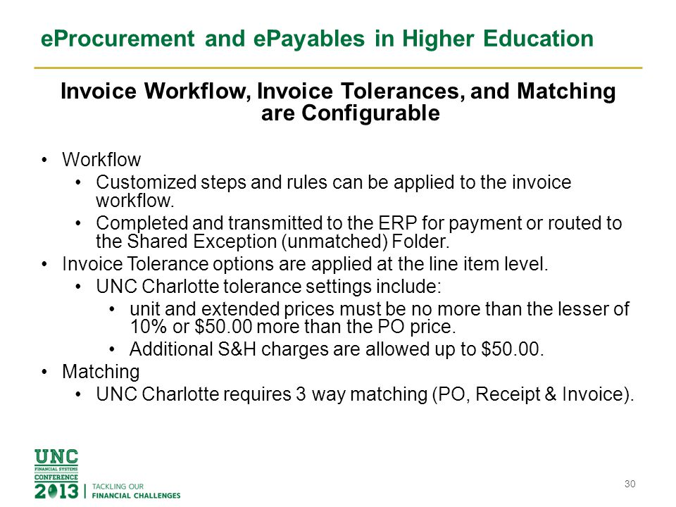 eProcurement and ePayables in Higher Education Electronic Invoices Invoices are currently received electronically from 14 vendors.