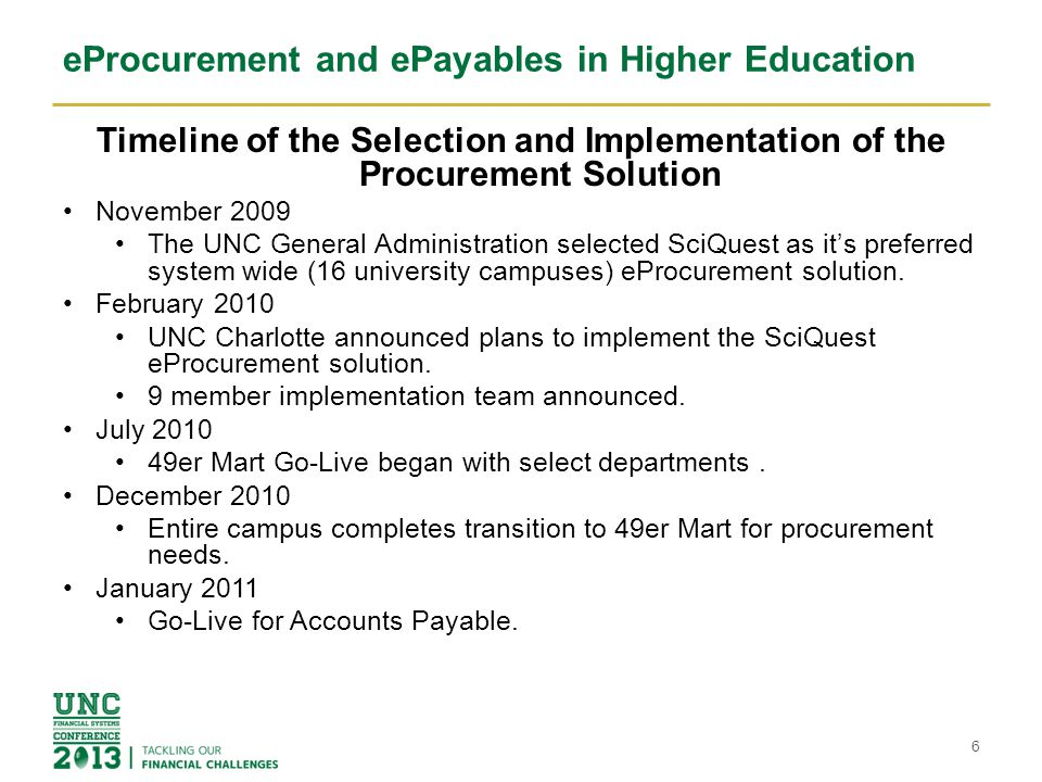 eProcurement and ePayables in Higher Education Where We Are Now 70% of PRs complete the Approval Workflow Process and transmit POs to Suppliers in less than 1 day.