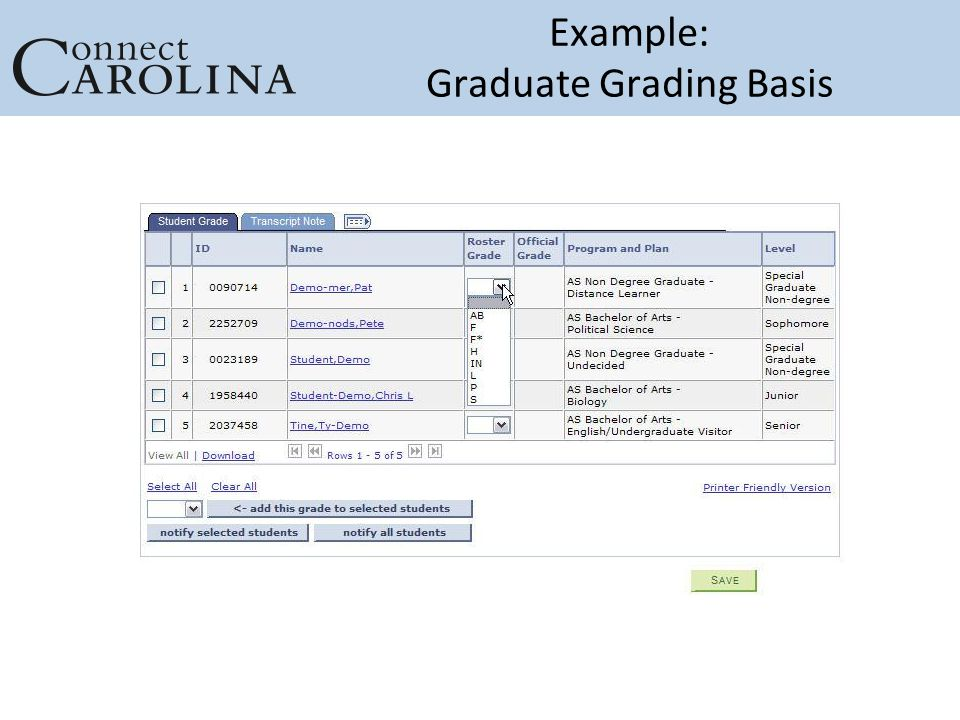 Example: Graduate Grading Basis Enter screenshots