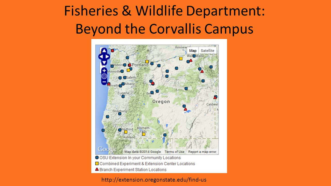 Fisheries & Wildlife Department: Beyond the Corvallis Campus http://extension.oregonstate.edu/find-us