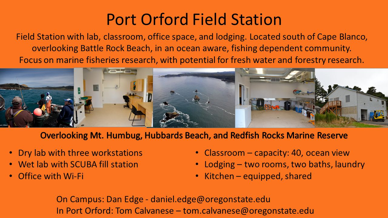 Port Orford Field Station Field Station with lab, classroom, office space, and lodging.