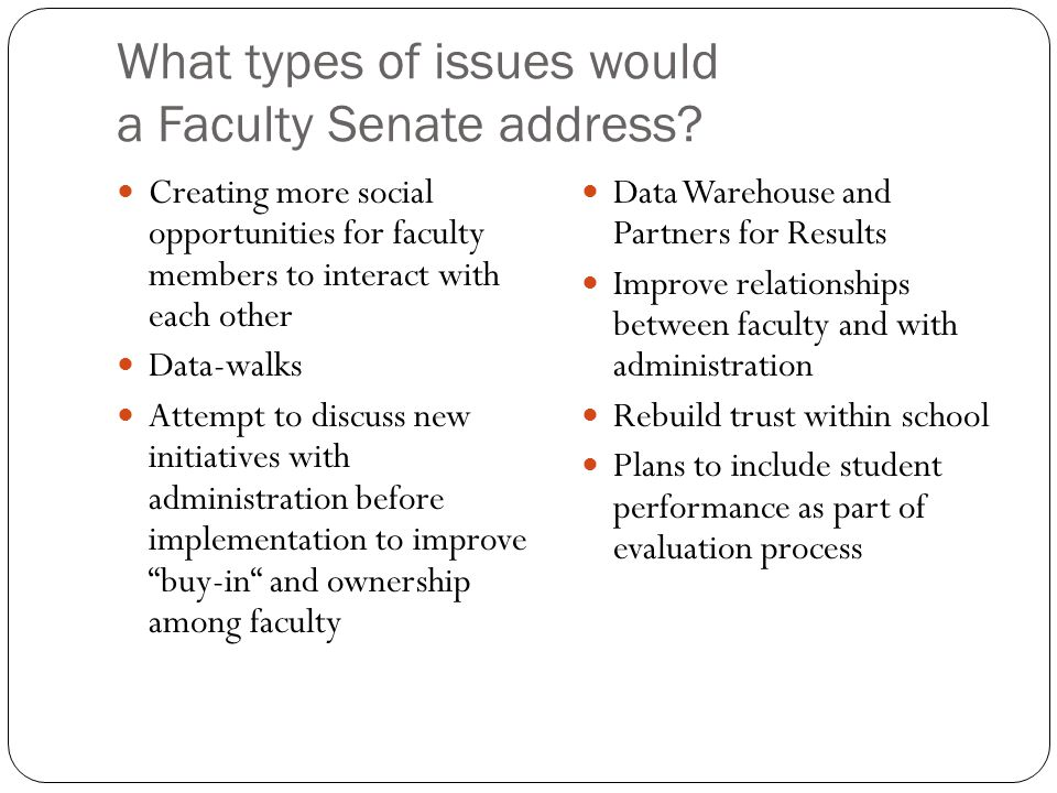 What types of issues would a Faculty Senate address.